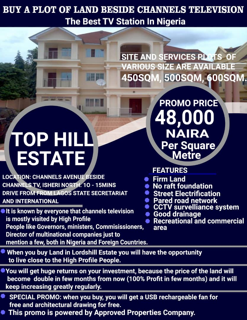 BUY A PLOT OF LAND BESIDE  CHANNELS TELEVISION (The best Tv Station in Nigeria)